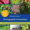Növénygyógyítás homeopátiával - Christiane Maute