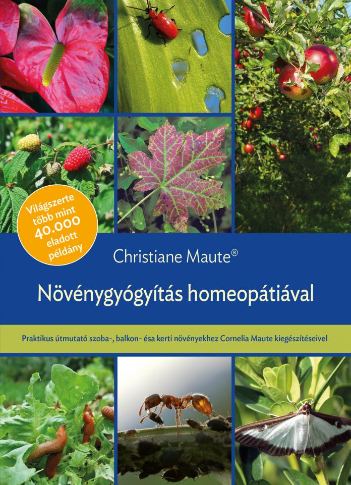 Növénygyógyítás homeopátiával – Christiane Maute