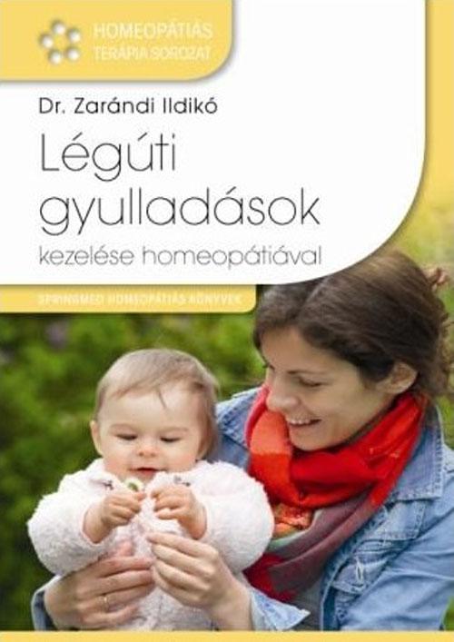 Dr Zarándi Ildikó: Légúti gyulladások kezelése homeopátiával