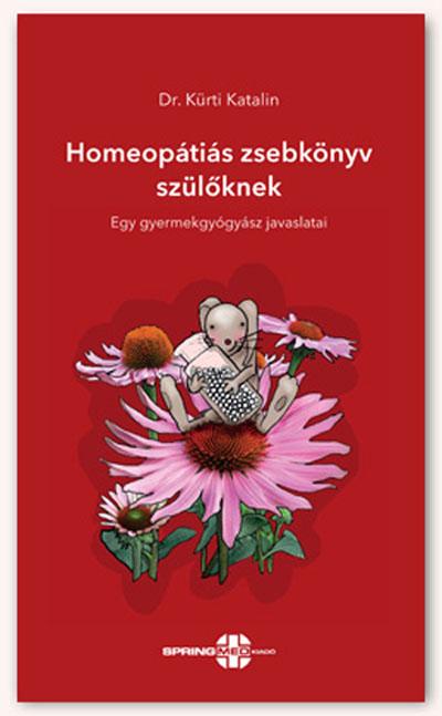 Homeopátiás zsebkönyv szülőknek - Egy gyermekgyógyász javaslatai
